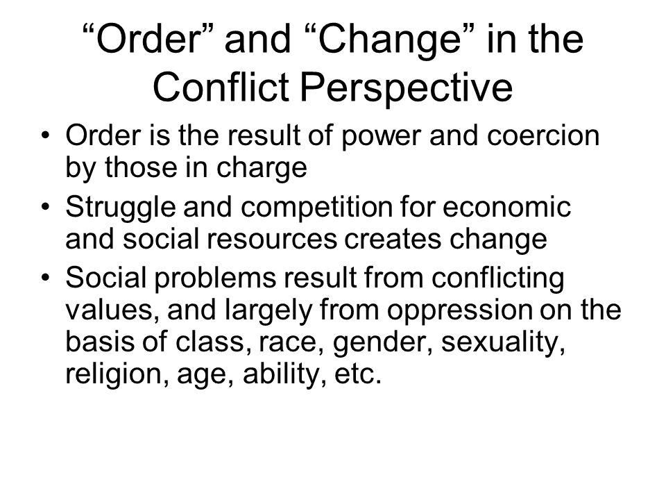 Order and Change in the Conflict Perspective