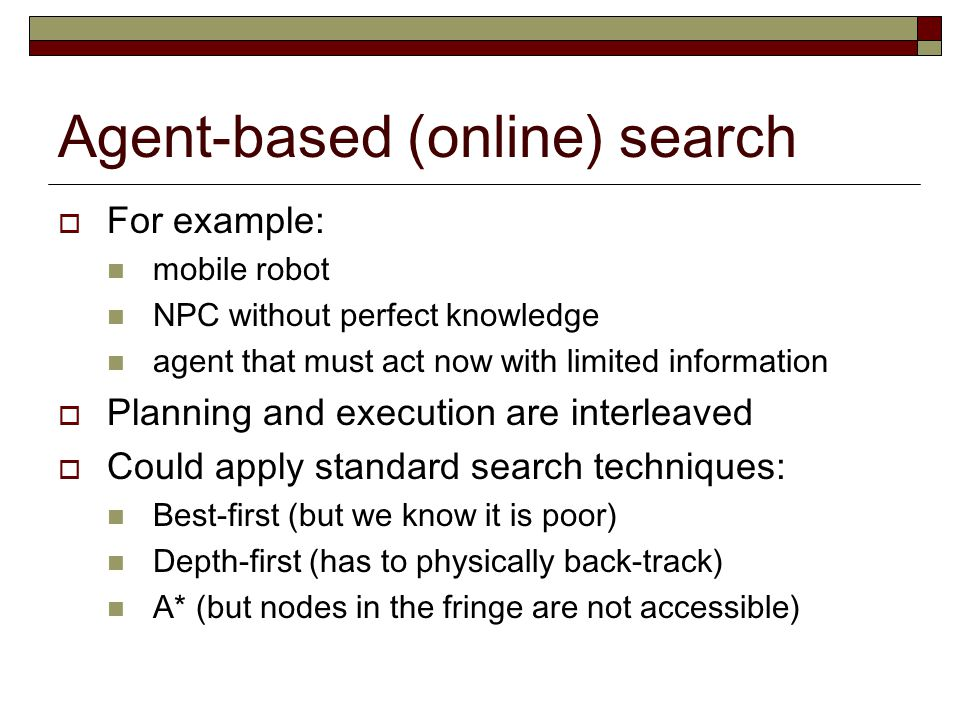 Agent-based (online) search