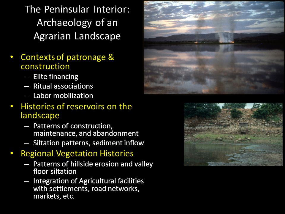 The Peninsular Interior: Archaeology of an Agrarian Landscape