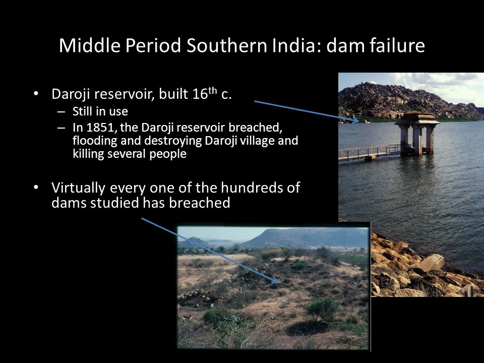 Middle Period Southern India: dam failure