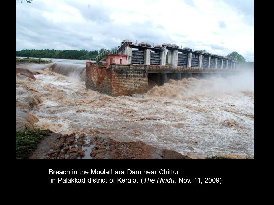 Breach in the Moolathara Dam near Chittur
