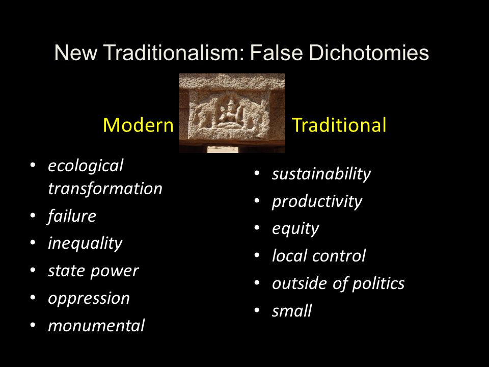 New Traditionalism: False Dichotomies