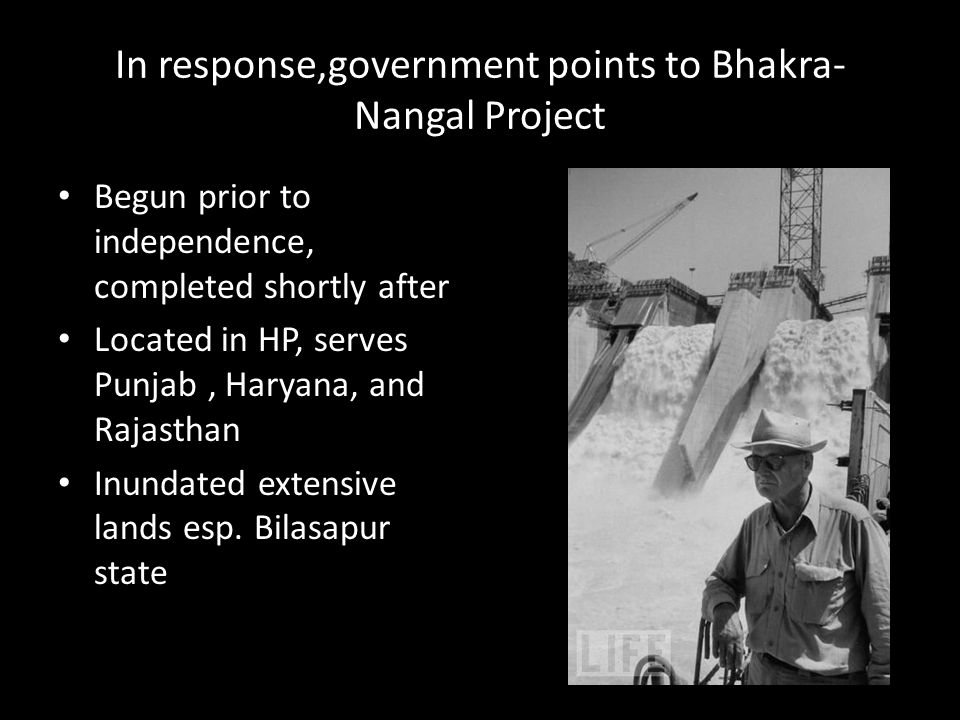 In response,government points to Bhakra-Nangal Project