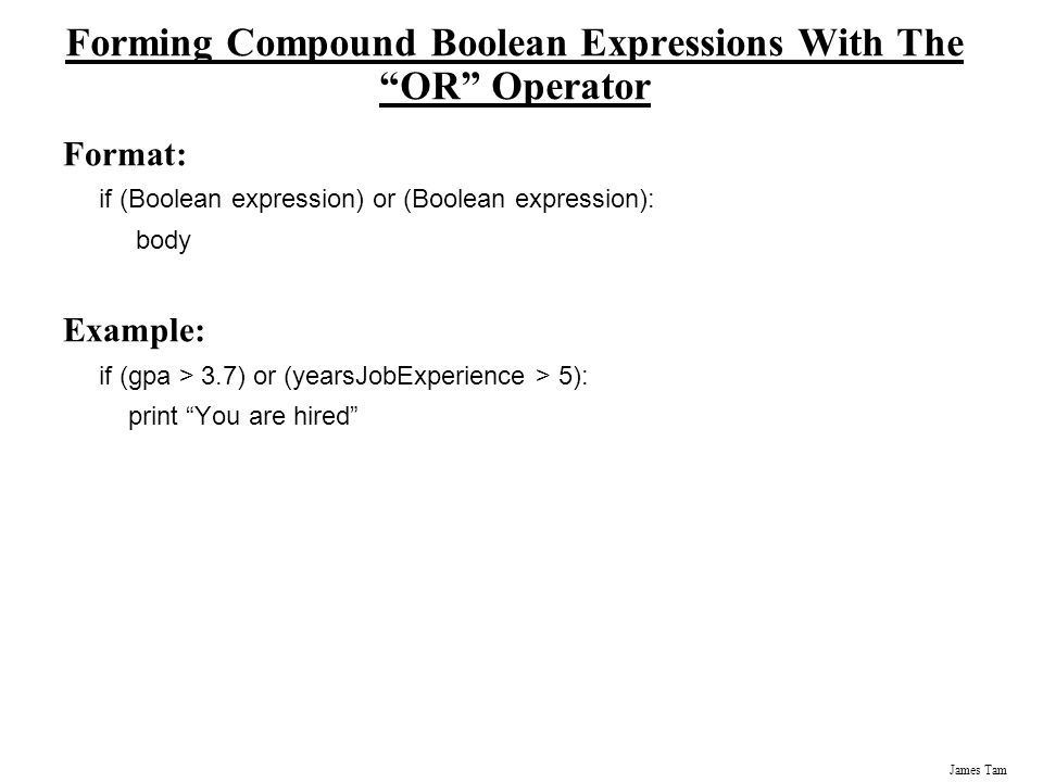 Forming Compound Boolean Expressions With The OR Operator