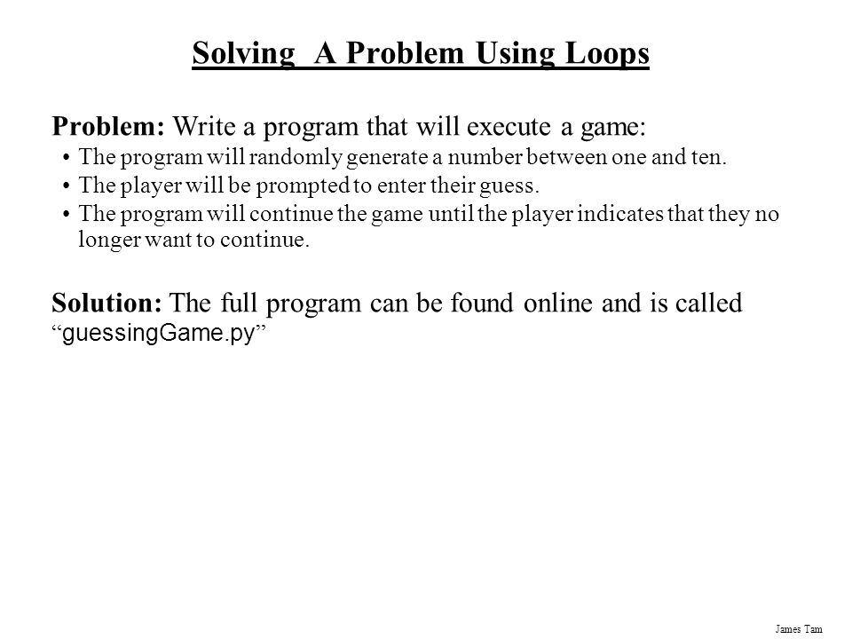 Solving A Problem Using Loops