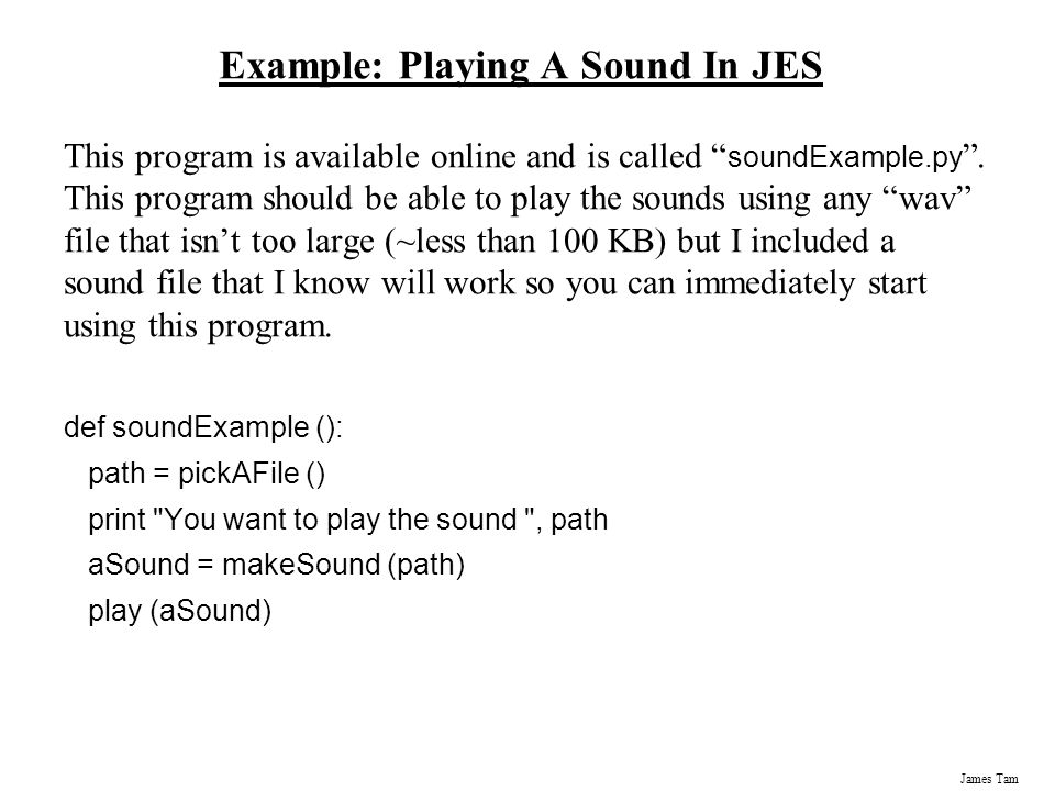 Example: Playing A Sound In JES
