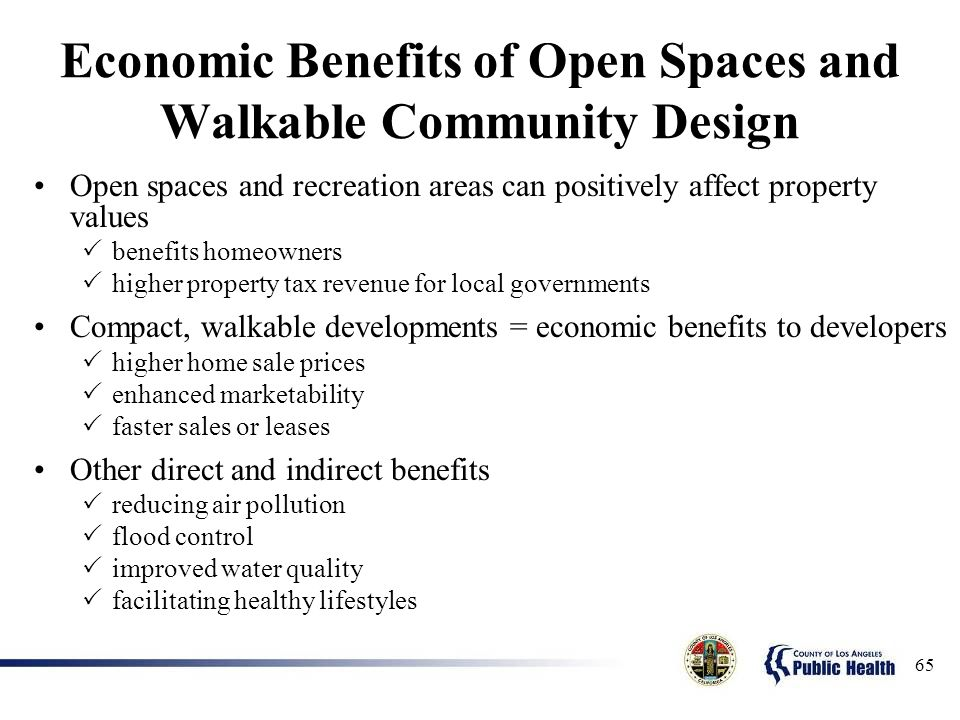 Economic Benefits of Open Spaces and Walkable Community Design