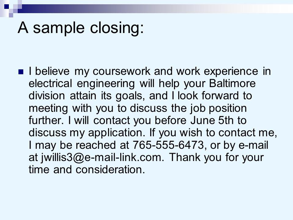 A sample closing:
