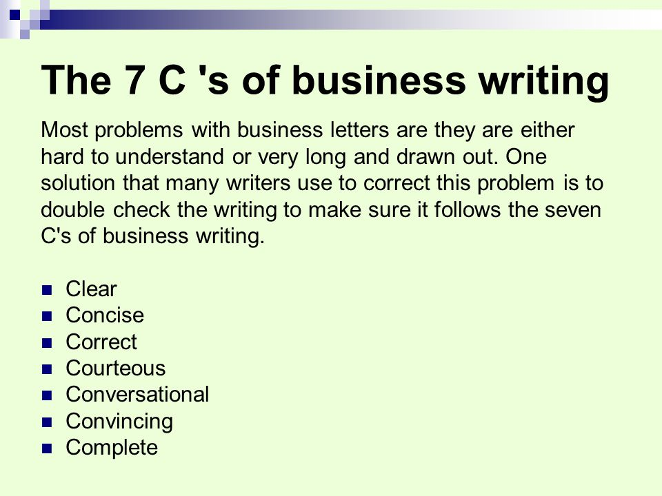The 7 C s of business writing