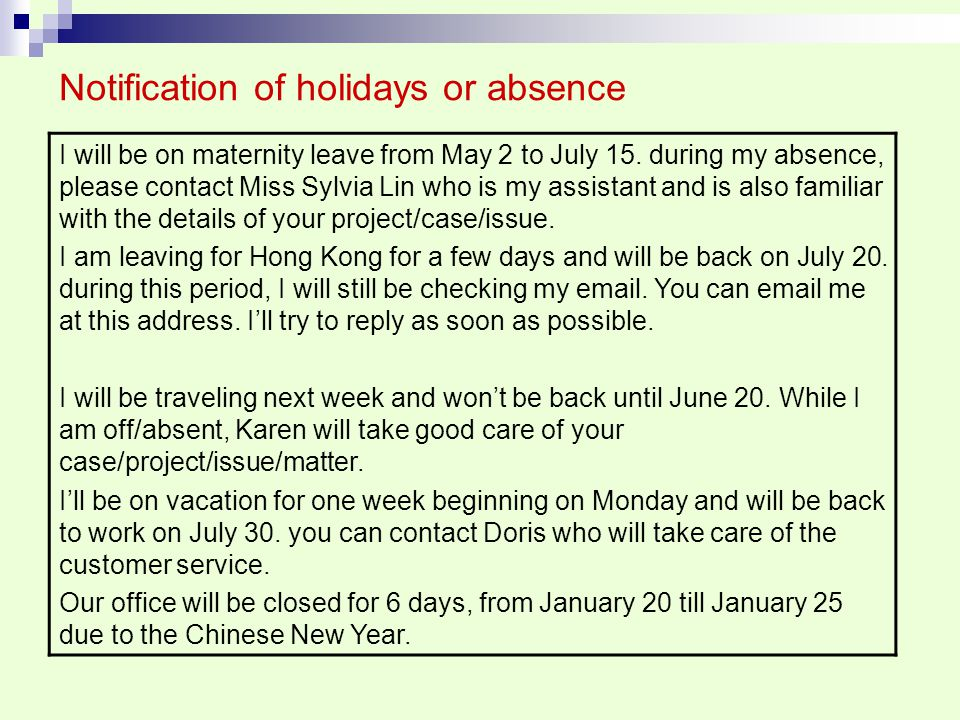 Notification of holidays or absence
