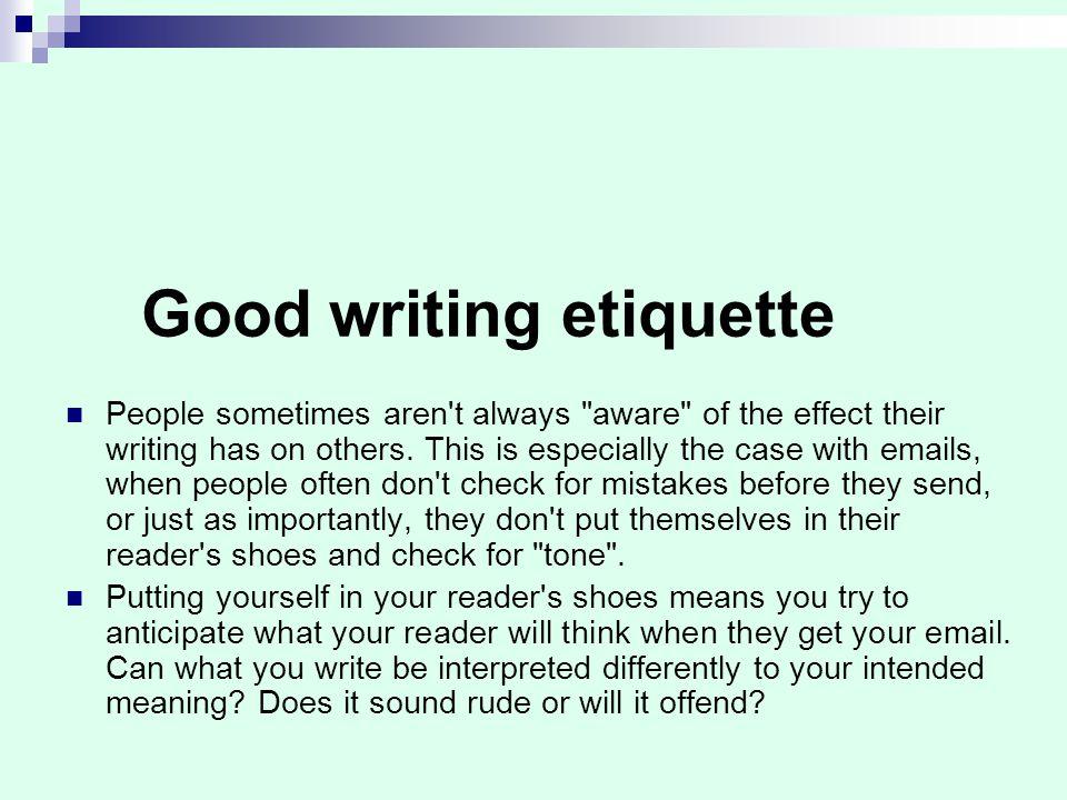 Good writing etiquette