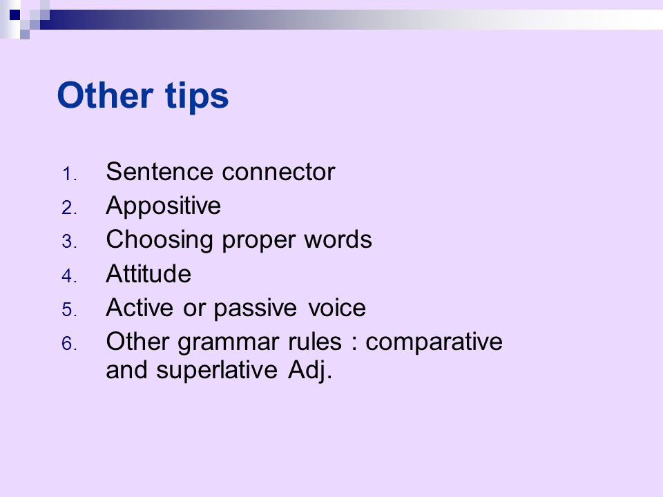 Other tips Sentence connector Appositive Choosing proper words