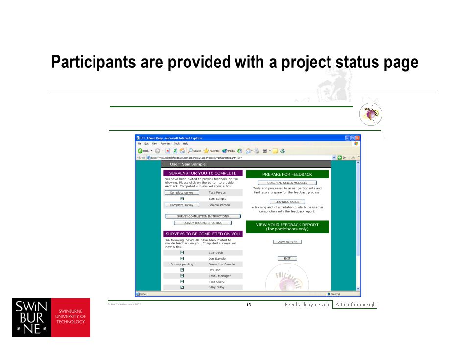 Participants are provided with a project status page