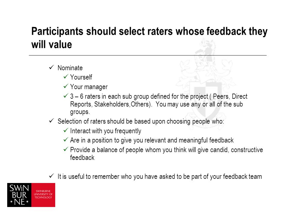 Participants should select raters whose feedback they will value