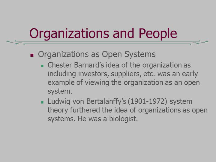 ludwig von bertalanffy and the open The theory of open systems in physics and biology ludwig von bertalanffy  department of biology, university of ottawa f rom the physical point of.