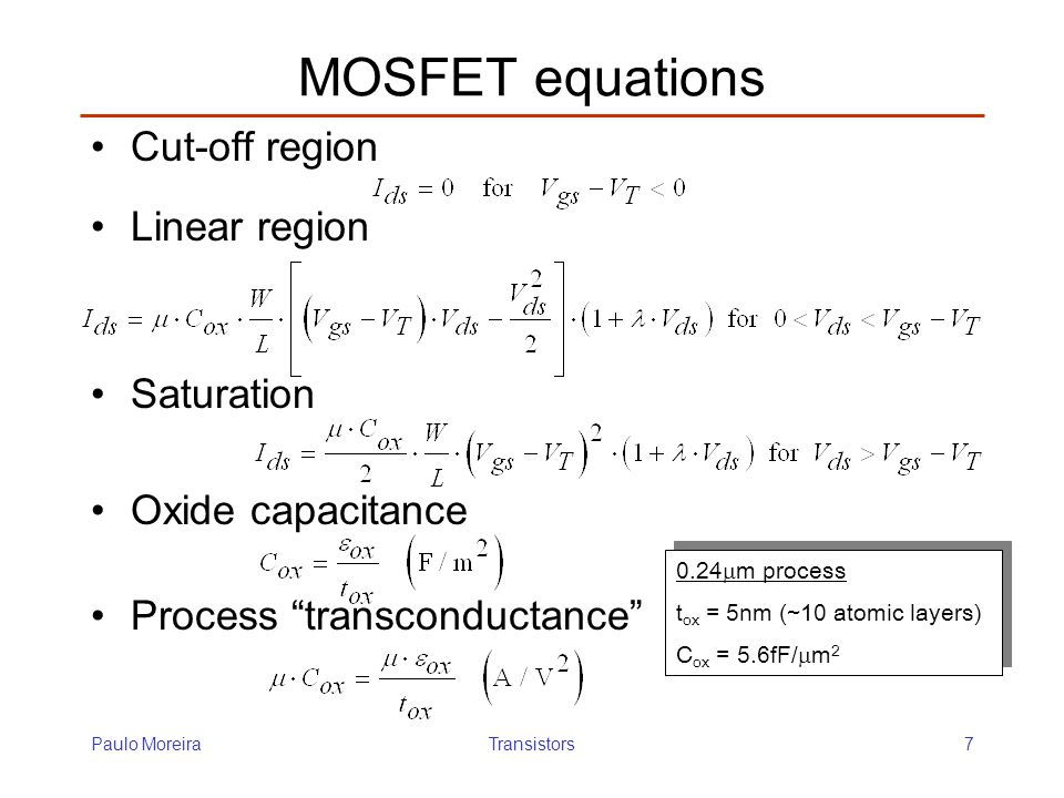 MOSFET equations Cut-off region Linear region Saturation