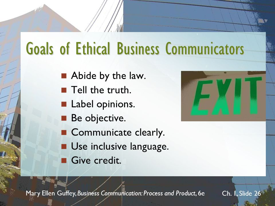 Goals of Ethical Business Communicators