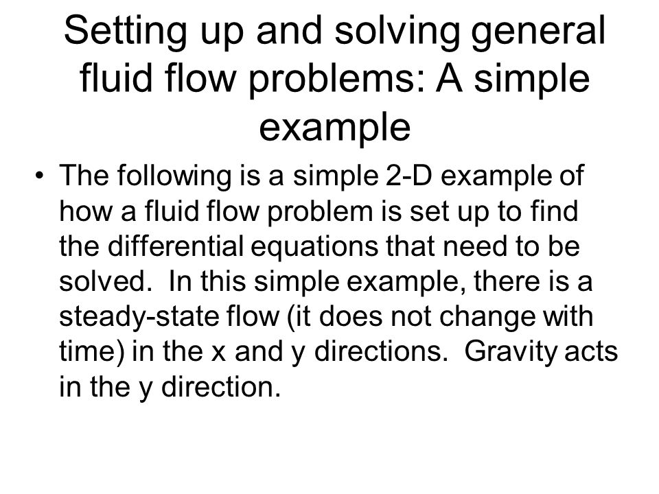Setting up and solving general fluid flow problems: A simple example