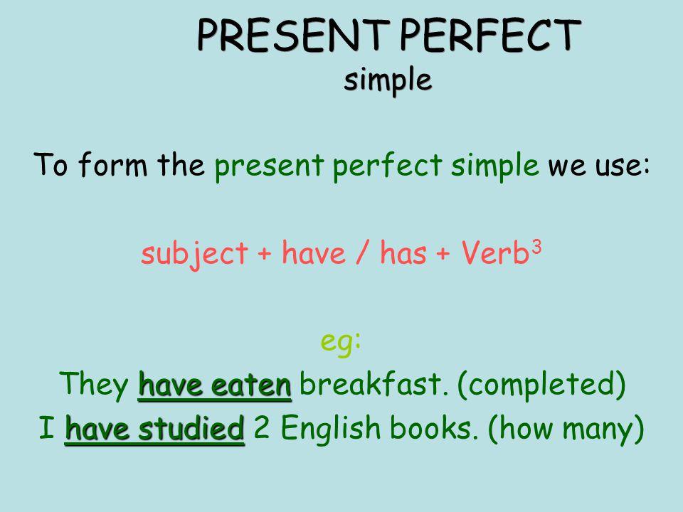 Resultado de imagen de PRESENT PERFECT SIMPLE