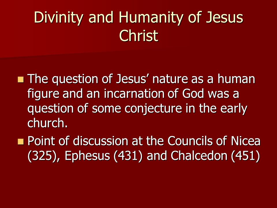 Divinity and Humanity of Jesus Christ
