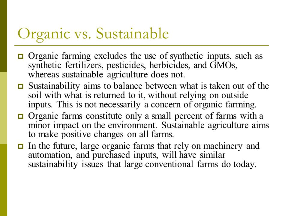 Organic vs. Sustainable
