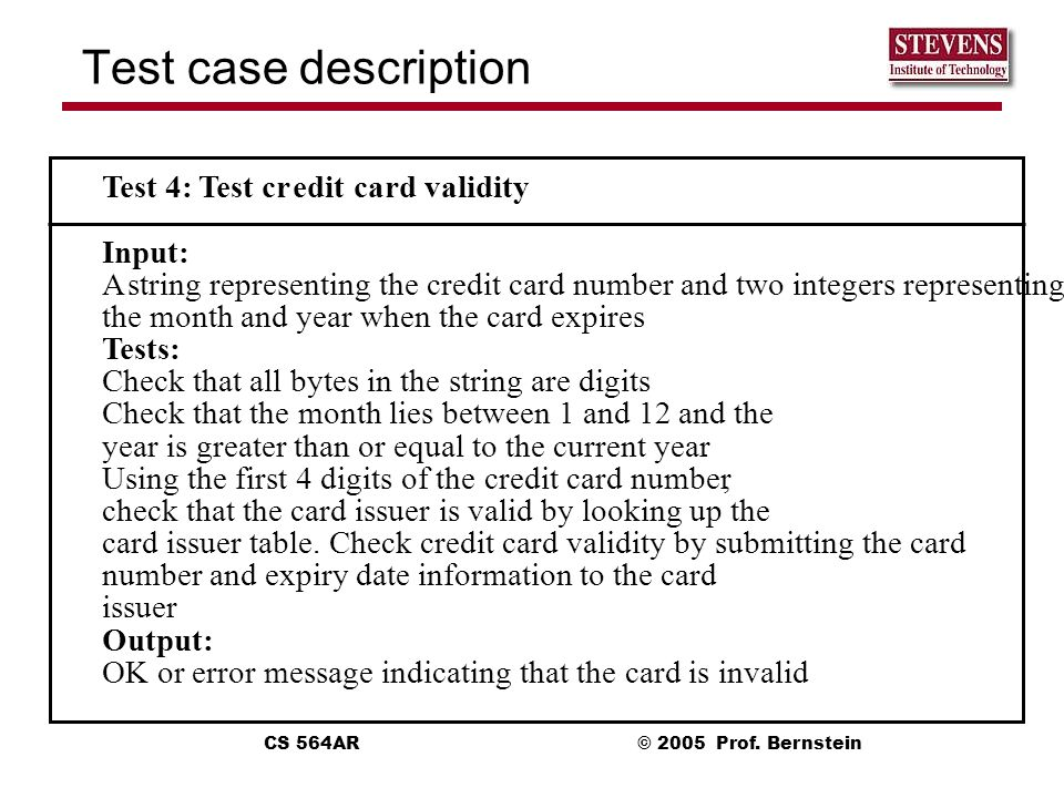 Test case description T est 4: T est cr edit card validity Input: A