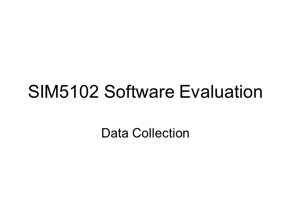 Sim5102 Software Evaluation - Ppt Download