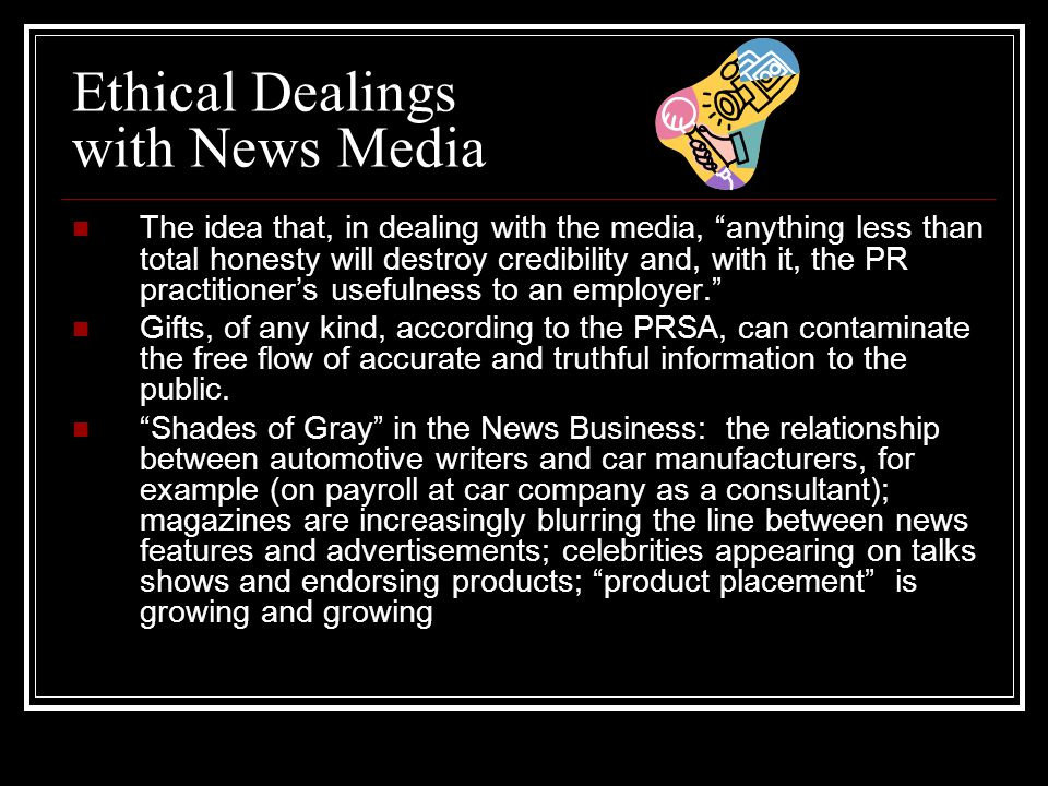 Ethical Dealings with News Media