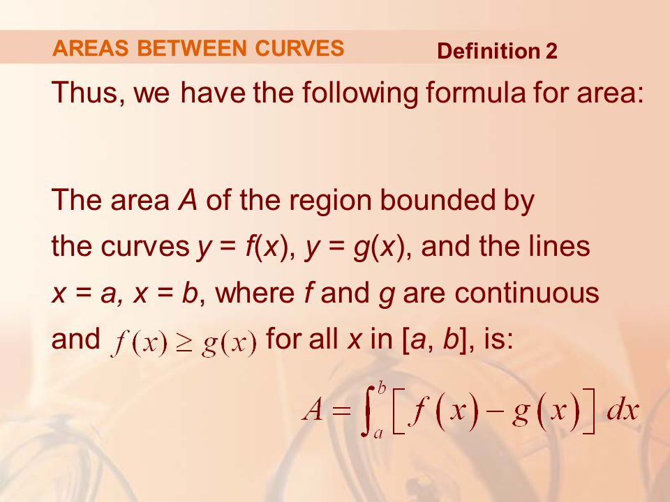 Thus, we have the following formula for area: