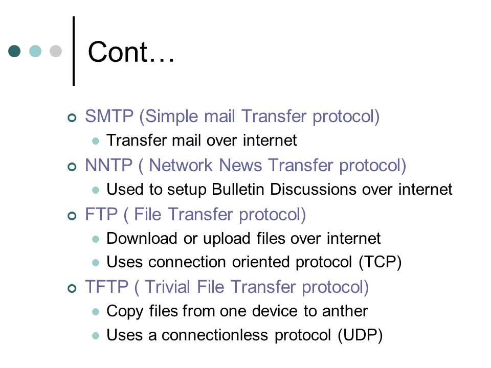 Cont… SMTP (Simple mail Transfer protocol)