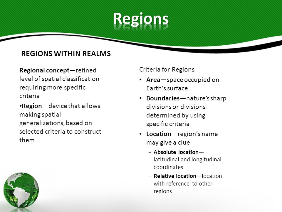 Regions REGIONS WITHIN REALMS Criteria for Regions