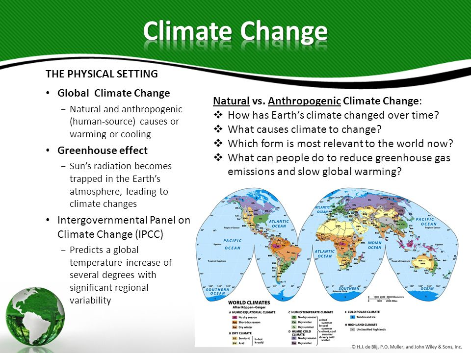 Climate Change THE PHYSICAL SETTING Global Climate Change