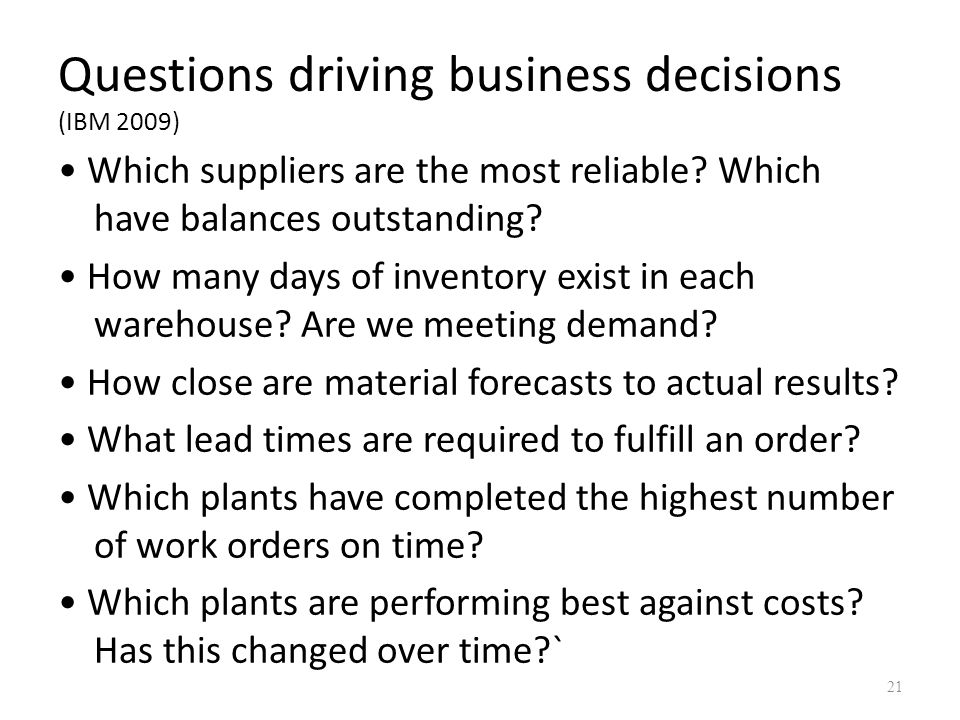 Questions driving business decisions (IBM 2009)