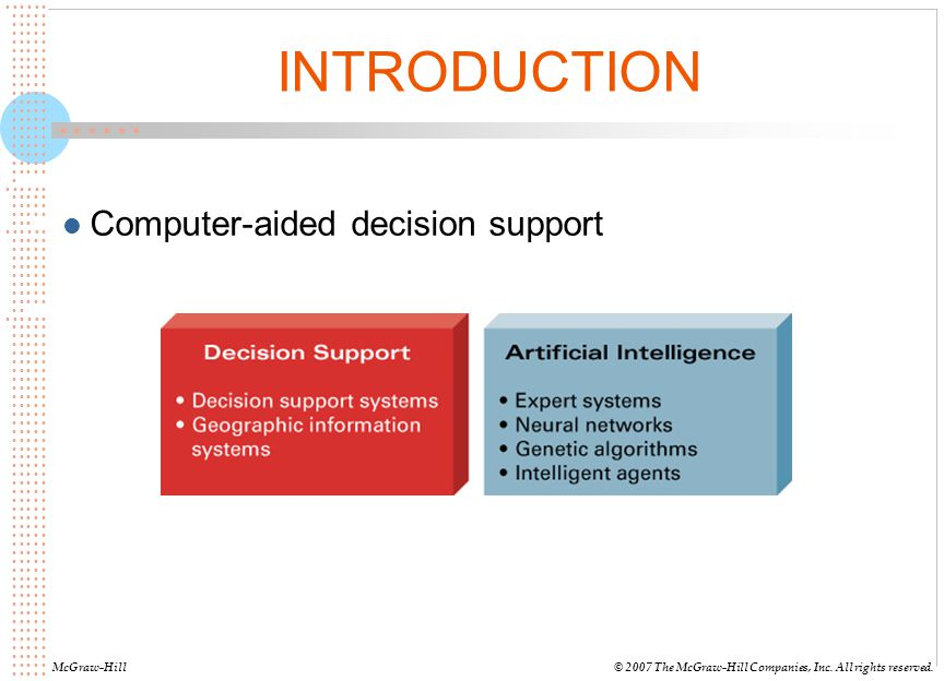 INTRODUCTION Computer-aided decision support McGraw-Hill