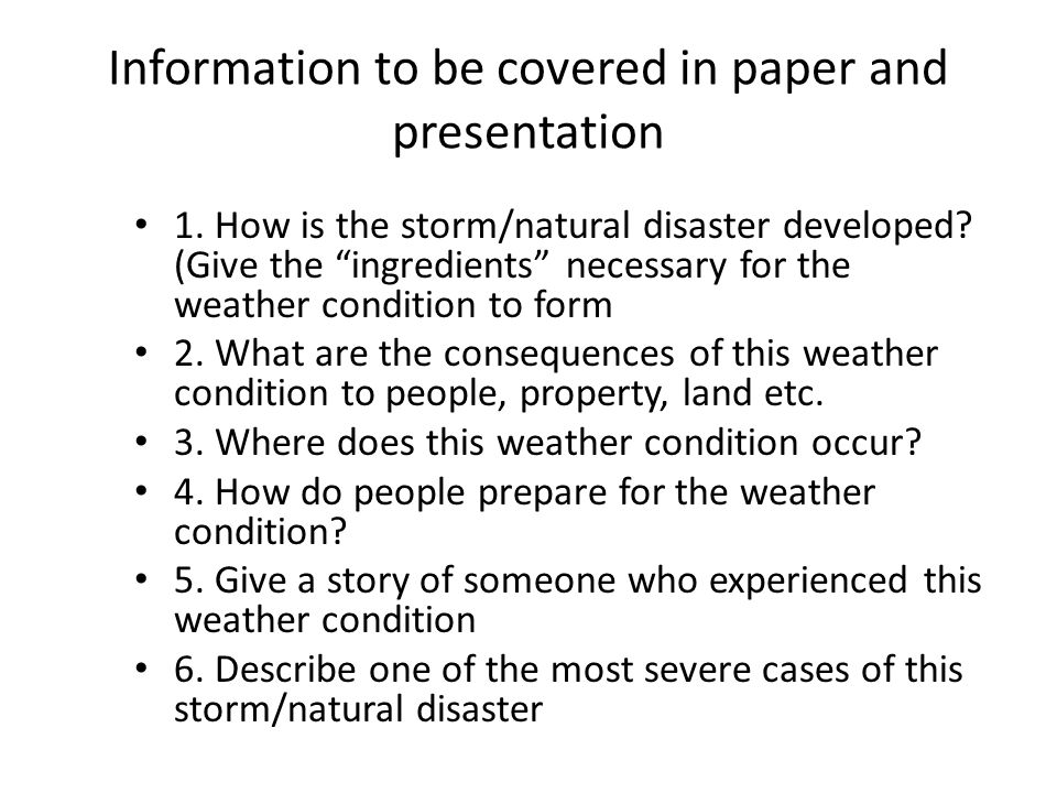 describe a natural disaster you experienced Describe the procedure of one study you have learned about that investigated this disorder (3)  people who have experienced stress caused by natural disaster.