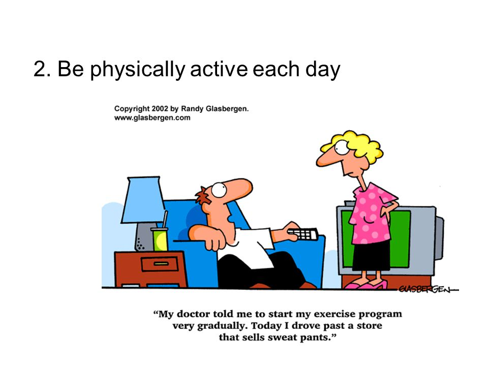 2. Be physically active each day