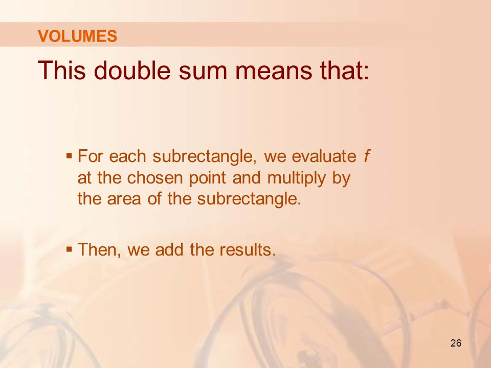 This double sum means that:
