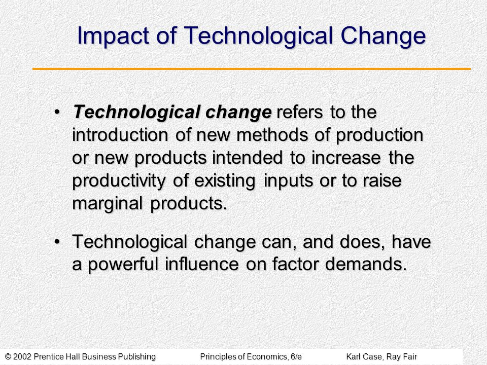 Impact of Technological Change