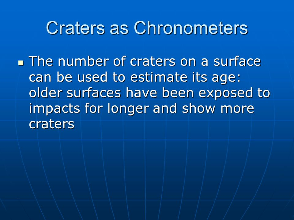 Craters as Chronometers