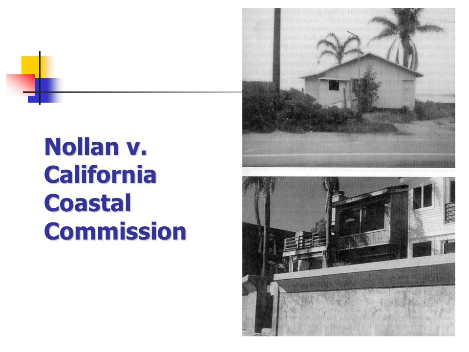 an overview of the environmental case nollan versus california coastal commission California coastal commission and dolan v city of tigard  willamette law  review [51:39  b koontz establishes that nollan and dolan apply even when  a  the nollans' case was not heard again until it reached the us  the  expense of the community and the environment40 likewise, most.