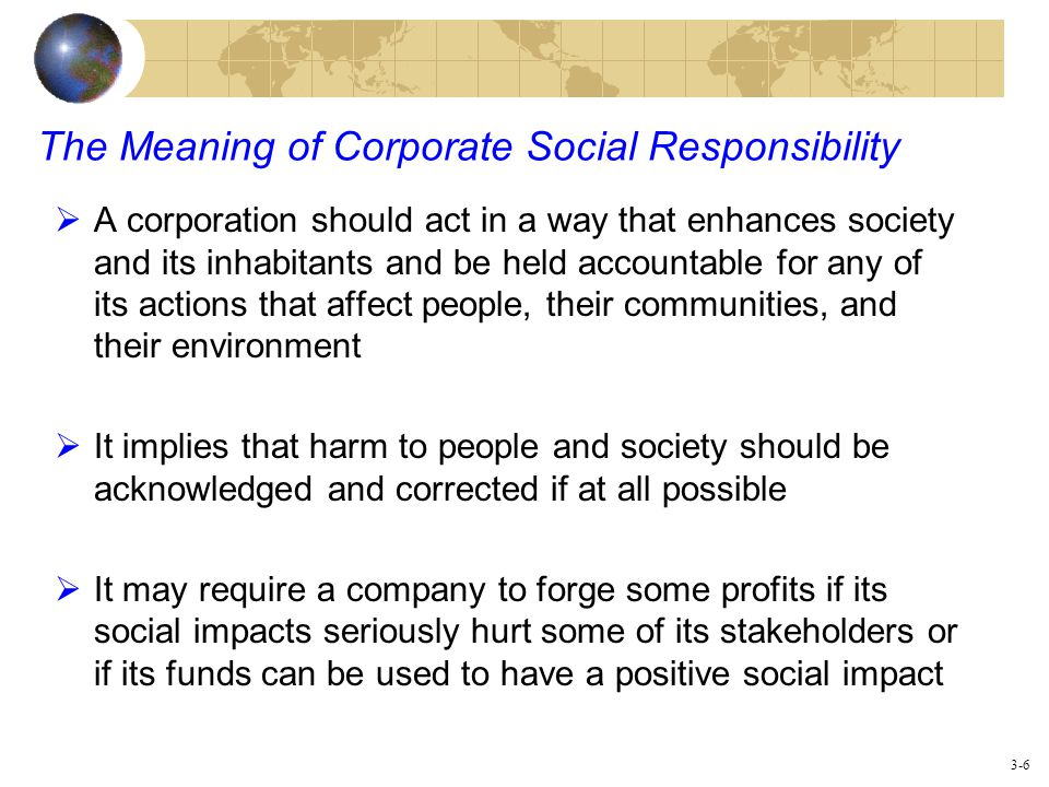 the effect of corporate social responsibility Movement aimed at encouraging companies to be more aware of the impact of their business on the rest of society, including their own stakeholders and the environment [1] corporate social responsibility (csr) is a business approach that contributes to sustainable development by delivering economic.