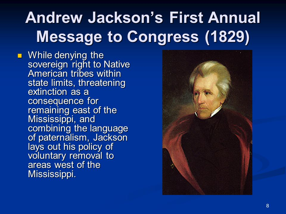 andrew jackson first annual message to American history political cartoons jackson and  in 1829 president andrew jackson gave his first annual message to  the election pitted andrew jackson.