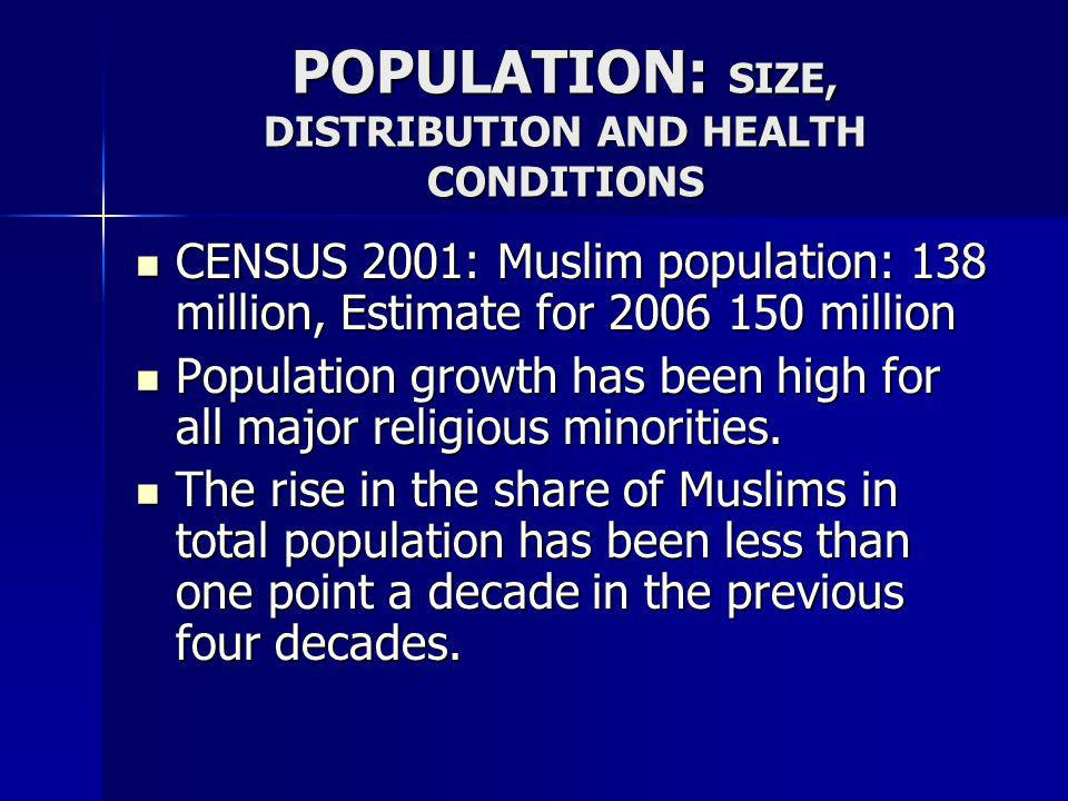 POPULATION: SIZE, DISTRIBUTION AND HEALTH CONDITIONS