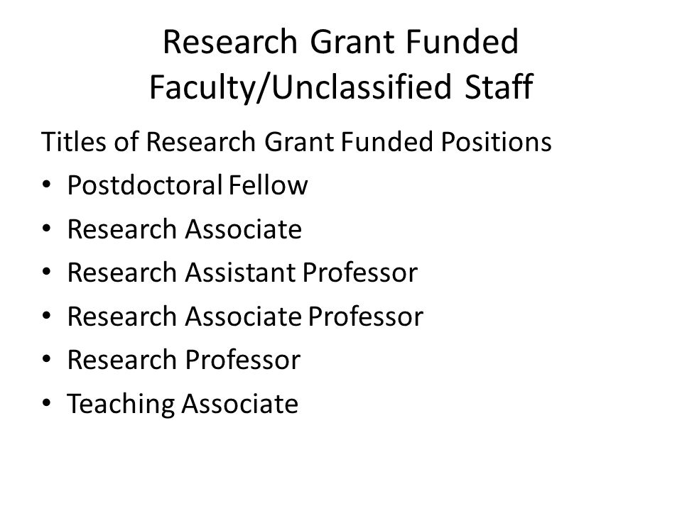 Research Grant Funded Faculty/Unclassified Staff