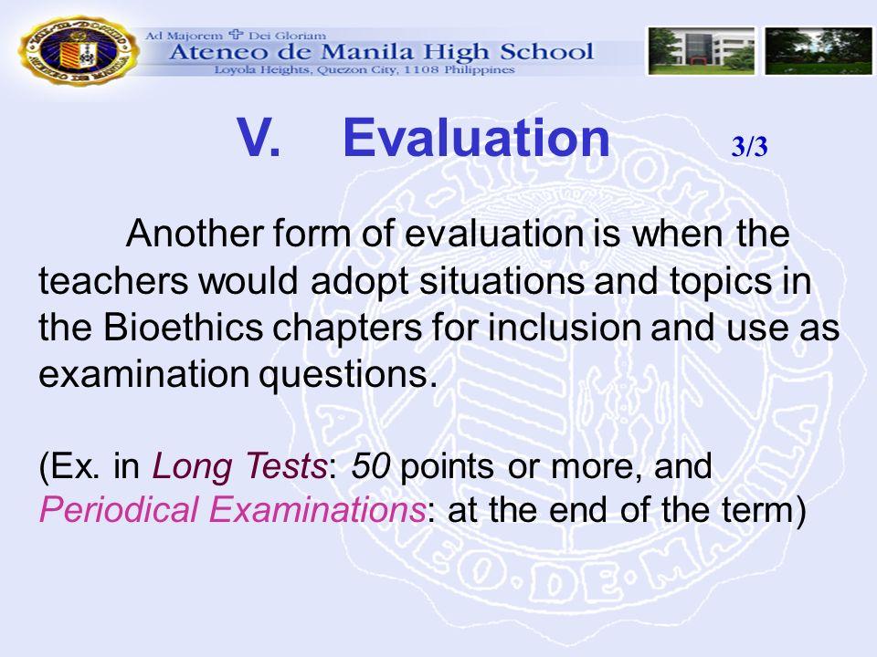 V. Evaluation 3/3