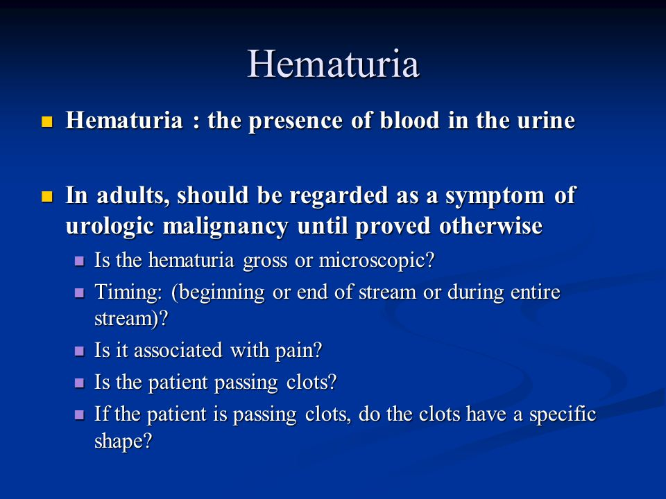 History and physical exam for the urologic patient ppt video 16 hematuria toneelgroepblik Image collections