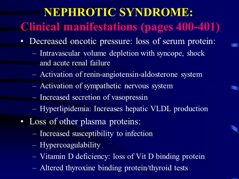 NEPHROTIC SYNDROME: Clinical manifestations (pages )