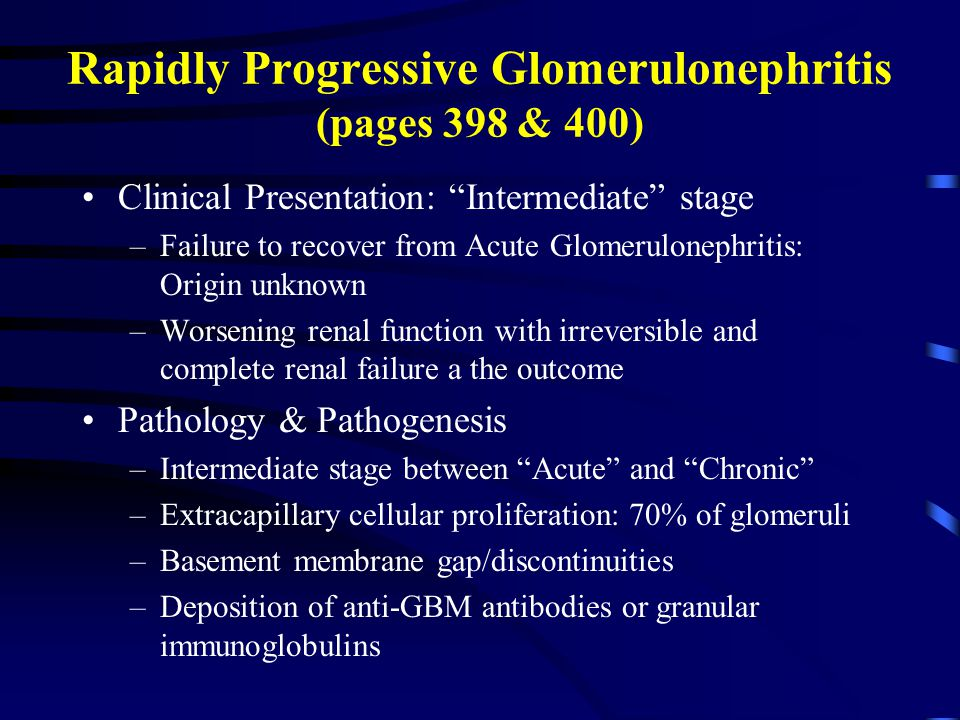 Rapidly Progressive Glomerulonephritis (pages 398 & 400)