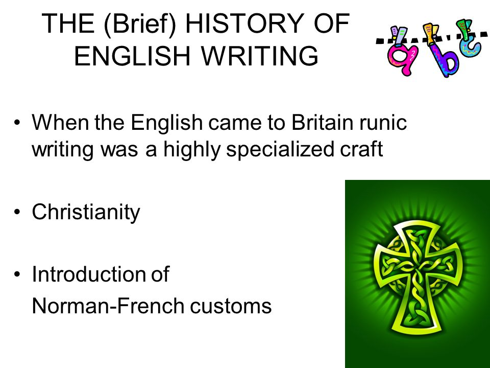 Brief history of writing