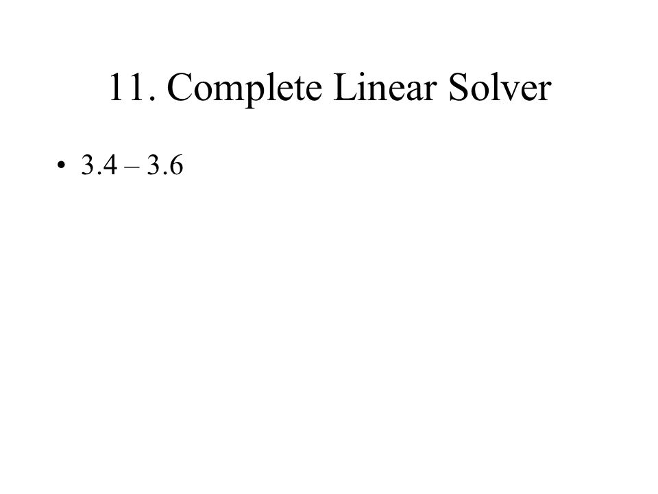 11. Complete Linear Solver